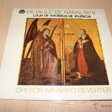 Discos de vinilo: RETAULE DE NADAL 1979, ORFEON NAVARRO, CAJA DE AHORROS DE VALENCIA, DISCO SINGLE DE VINILO. Lote 54445327