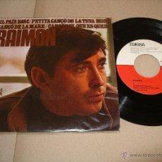 Discos de vinilo: RAIMON EP 45 RPM EL PAÍS BASC EDIGSA ESPAÑA 1967 . Lote 54447692