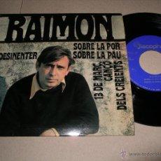 Discos de vinilo: RAIMON EP 45 RPM SOBRE LA POR SOBRE LA PAU DISCOPHON ESPAÑA 1968 + LETRAS. Lote 54447831
