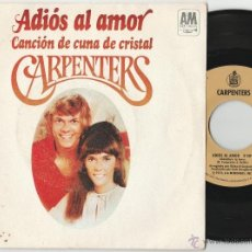 Discos de vinilo: CARPENTERS - ADIOS AL AMOR (SINGLE A&M 1972). Lote 54448508