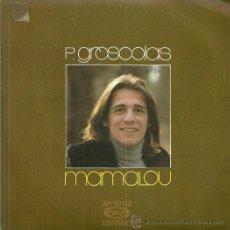 Discos de vinilo: P. GROSCOLAS CANTA EN ESPAÑOL SINGLE SELLO MOVIEPLAY AÑO 1976 EDITADO EN ESPAÑA . Lote 54455355