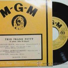 Discos de vinilo: TRIO FRANK PETTY -EP- CIUDAD SIOUX + 3 SPAIN 50'S. Lote 54456693