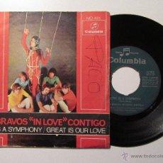 Discos de vinilo: LOS BRAVOS 'IN LOVE' CONTIGO * LOVE IS A SYMPHONY * GREAT IS OUR LOVE * SINGLE 1968. Lote 54456857