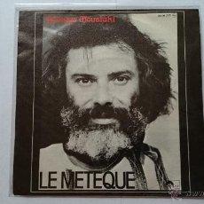 Discos de vinil: GEORGES MOUSTAKI - LE METEQUE / MA SOLITUDE (REEDIC. 1980). Lote 54463326