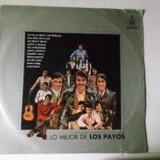 Discos de vinilo: LOS PAYOS - LO MEJOR DE LOS PAYOS - HISPAVOX 1971. Lote 54469956