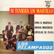 Discos de vinilo: RELAMPAGOS, EP, SI TUVIERA UN MARTILLO + 3, AÑO 1964. Lote 54469967