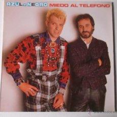 Discos de vinilo: AZUL Y NEGRO - MIEDO AL TELEFONO 1985. Lote 54470041