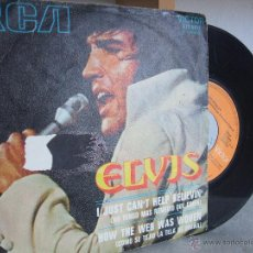 Discos de vinilo: ELVIS PRESLEY - I JUST CAN'T HELP BELIEVIN' / HOW THE WEB WAS WOVEN - RCA 3-10680, 1971. Lote 52138625