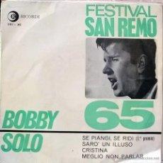 Discos de vinilo: BOBBY SOLO. SE PIANGI SE RIDI/ SARO' UN ILLUSO/ CRISTINA/ MEGLIO NON PARLAR. RICORDI. SAN REMO 1965. Lote 54472690