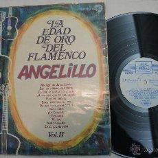 Discos de vinilo: EDAD DE ORO DEL FLAMENCO - ANGELILLO - 1970. Lote 54473053