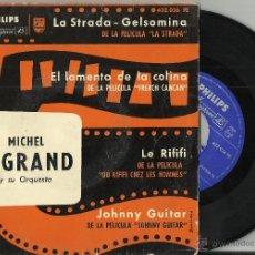 Discos de vinilo: MICHEL LEGRAND EP LA STRADA-GELSOMINA + 3 - ESPAÑA -. Lote 54479067