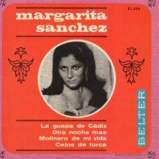 Discos de vinilo: MARGARITA SANCHEZ, EP, LA GUAPA DE CADIZ + 3, AÑO 1967. Lote 54482311