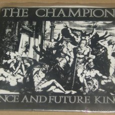 THE CHAMPIONS once and future king