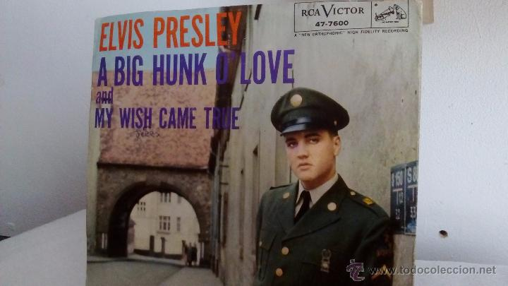 Discos de vinilo: ELVIS PRESLEY - A BIG HUNK O'LOVE / My wish came true - RCA VICTOR 47-7600 de 1959 - Foto 2 - 54487631