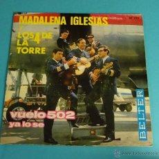 Discos de vinilo: MADALENA IGLESIAS Y LOS 4 DE LA TORRE. VUELO 502. YA LO SE. BELTER. Lote 54505329