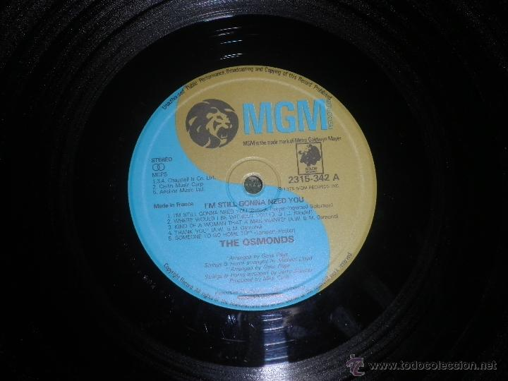 Discos de vinilo: THE OSMONDS - I´M STILL GONNA NEED YOU LP - ORIGINAL FRANCES - MGM RECORDS 1975 - STEREO - - Foto 9 - 54509683