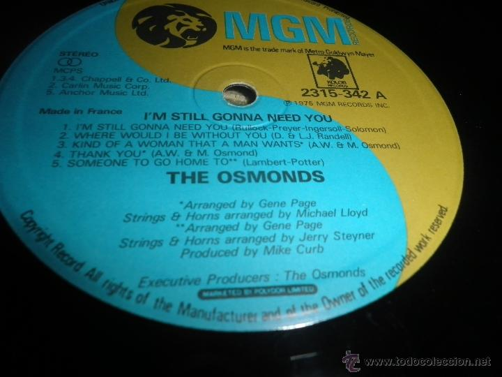 Discos de vinilo: THE OSMONDS - I´M STILL GONNA NEED YOU LP - ORIGINAL FRANCES - MGM RECORDS 1975 - STEREO - - Foto 10 - 54509683