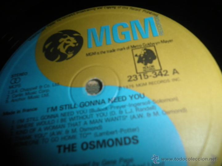 Discos de vinilo: THE OSMONDS - I´M STILL GONNA NEED YOU LP - ORIGINAL FRANCES - MGM RECORDS 1975 - STEREO - - Foto 11 - 54509683