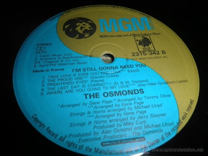 Discos de vinilo: THE OSMONDS - I´M STILL GONNA NEED YOU LP - ORIGINAL FRANCES - MGM RECORDS 1975 - STEREO - - Foto 13 - 54509683