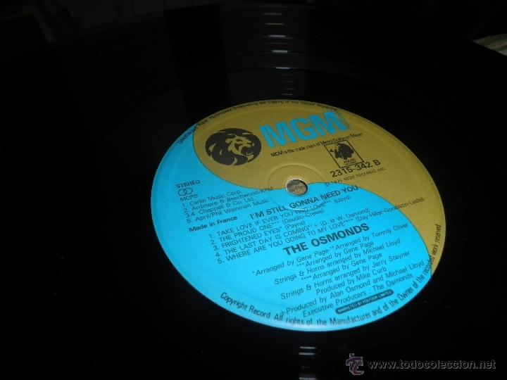 Discos de vinilo: THE OSMONDS - I´M STILL GONNA NEED YOU LP - ORIGINAL FRANCES - MGM RECORDS 1975 - STEREO - - Foto 15 - 54509683