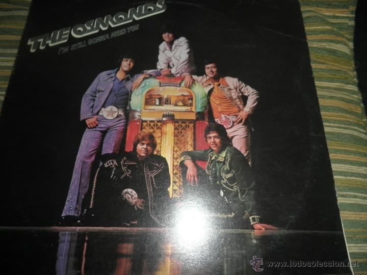 Discos de vinilo: THE OSMONDS - I´M STILL GONNA NEED YOU LP - ORIGINAL FRANCES - MGM RECORDS 1975 - STEREO - - Foto 17 - 54509683