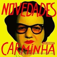 Discos de vinilo: NOVEDADES CARMINHA - SINCERAMENTE (BOWERY REC., BR-008, 7'', EP, 2009) PUNK. Lote 211439532