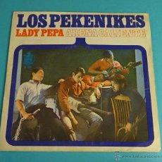 Discos de vinilo: LOS PEKENIKES. LADY PEPA. ARENA CALIENTE. Lote 54513153