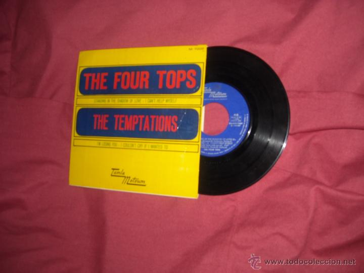 THE FOUR TOPS THE TEMTATIONS EP 1967 SPAIN VER FOTO (Música - Discos de Vinilo - EPs - Funk, Soul y Black Music)