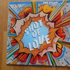 Discos de vinilo: SHOT OF LOVE, BOB DYLAN. Lote 54524511