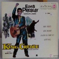 Discos de vinilo: ELVIS PRESLEY - KING CREOLE- EP- RCA 3-20430 / 1962 - FASCIMIL 1987. Lote 52002519