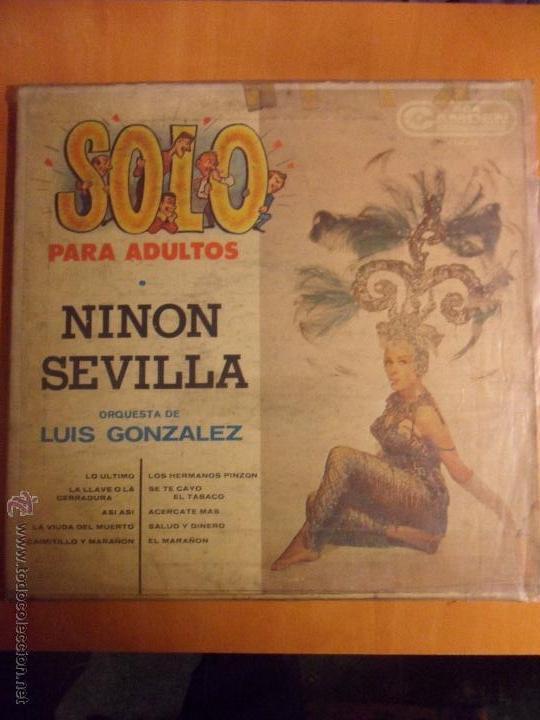 SOLO PARA ADULTOS. NINON SEVILLA. ORQUESTA DE LUIS GONZALEZ. LP CON 10 CANCIONES. IMPRESO EN MEXICO. (Música - Discos de Vinilo - EPs - Flamenco, Canción española y Cuplé)