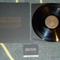 Discos de vinilo: JASON CRUMER - DISQUALIFIER - LP. Lote 54547105