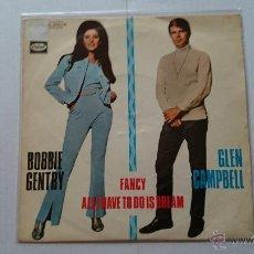 Discos de vinilo: BOBBIE GENTRY AND GLEN CAMPBELL - ALL I HAVE TO DO IS DREAM // BOBBIE GENTRY - FANCY (1970). Lote 54549492