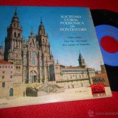 Discos de vinilo: SOCIEDAD CORAL POLIFONICA DE PONTEVEDRA NEGRA SOMBRA/VEXO VIGO VEXO CANGAS +1 EP 1958 GALIZA. Lote 54551551
