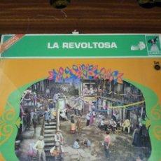 Discos de vinilo: LA REVOLTOSA. Lote 54561043