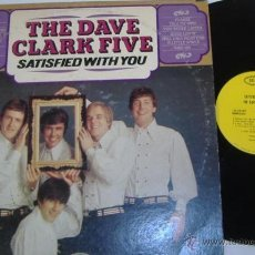Discos de vinilo: THE DAVE CLARK FIVE - SATISFIED WITH YOU 1966 !! RARA 1ª EDIC ORG USA, EXC. Lote 54565580