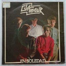 Discos de vinilo: GLAMOUR - EN SOLEDAD / ELLA QUIERE MAS (1981). Lote 54568932