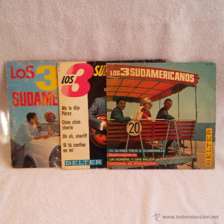 TRES DISCOS DE LOS TRES SUDAMERICANOS,SINGLE,VINILO.DISCOS BELTER S.A. (Música - Discos - Singles Vinilo - Grupos y Solistas de latinoamérica)