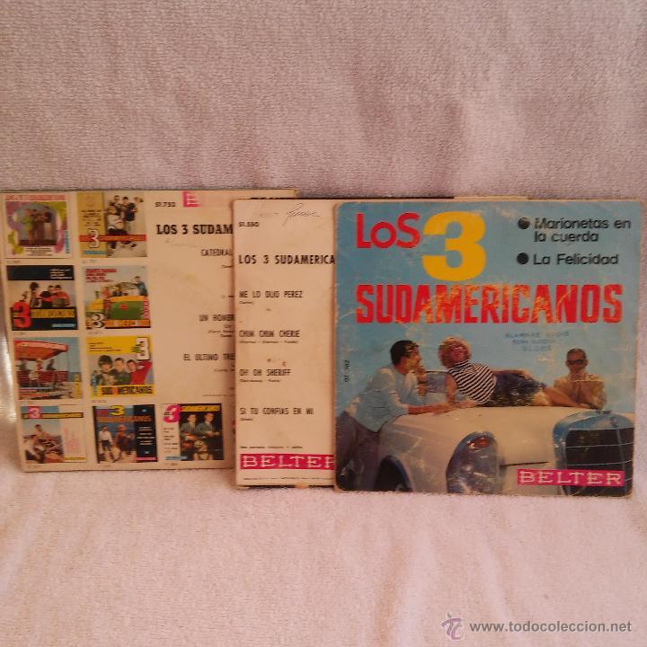 Discos de vinilo: TRES DISCOS DE LOS TRES SUDAMERICANOS,SINGLE,VINILO.DISCOS BELTER S.A. - Foto 2 - 54573117