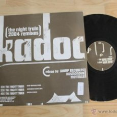 Discos de vinilo: KADOC I THE NIGHT TRAIN MAXI SINGLE MIXES BY WARP BROTHERS KOSMONOVA MONTILLA. Lote 112101234