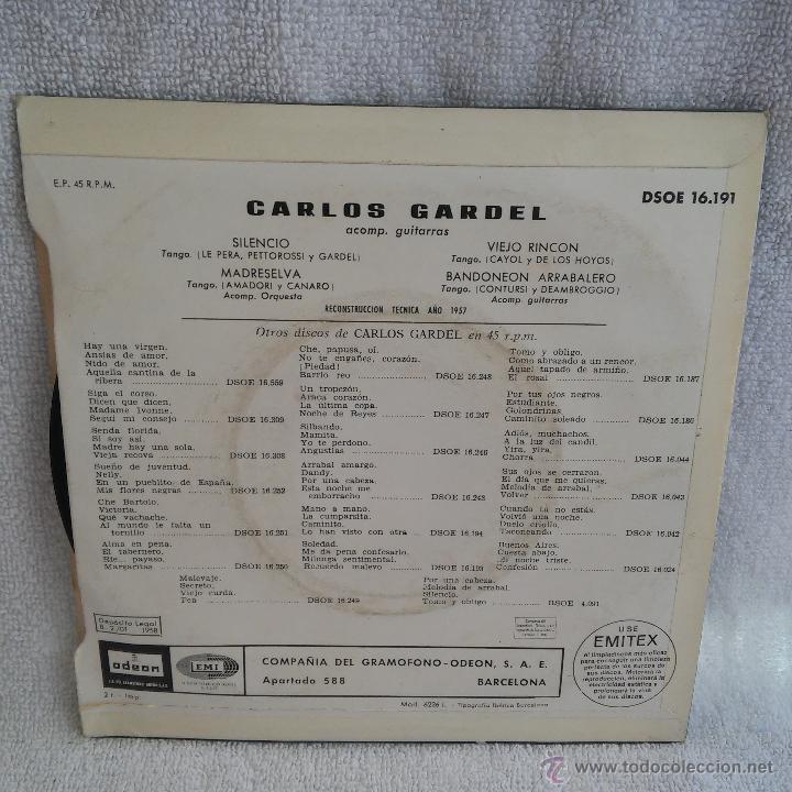 Discos de vinilo: DISCO SINGLE CARLOS GARDEL SILENCIO, 1ª RECONTRUCION TECNICA DE 1957 Y EDITADO EN 1958 POR ODEON. - Foto 2 - 54574430