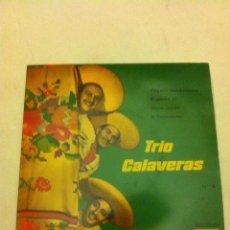 Discos de vinilo: TRIO CALAVERAS Y LOS PARAGUAYOS. Lote 54576715