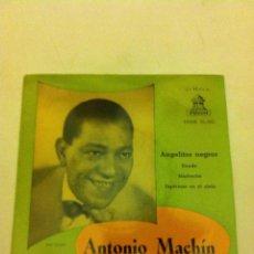 Discos de vinilo: ANTONIO MACHIN - ANGELITOS NEGROS (1958). Lote 54577080