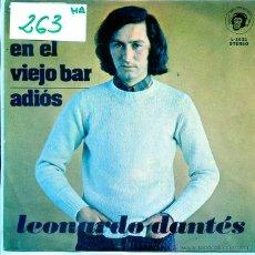 Discos de vinilo: LEONARDO DANTES / EN EL VIEJO BAR / ADIOS (SINGLE PROMO 1974). Lote 54577151