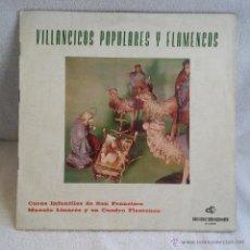 Discos de vinilo: DISCO LP DOBLE CARATULA VILLANCICOS POPULARES Y FLAMENCOS,VINILO DISCOGRAMA 1964.. Lote 54582577