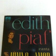 Discos de vinilo: ÉDITH PIAF - HIMNO AL AMOR (1960). Lote 54588575