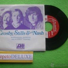 Discos de vinilo: CROSBY,STILLS & NASH MARRAKESH EXPRESS SINGLE. PORTUGAL. PDELUXE. Lote 54598672