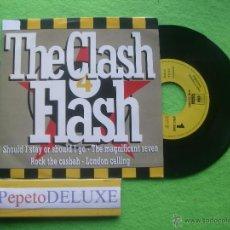 Discos de vinilo: THE CLASH FLASH SG SPAIN 1991 PDELUXE. Lote 54598701