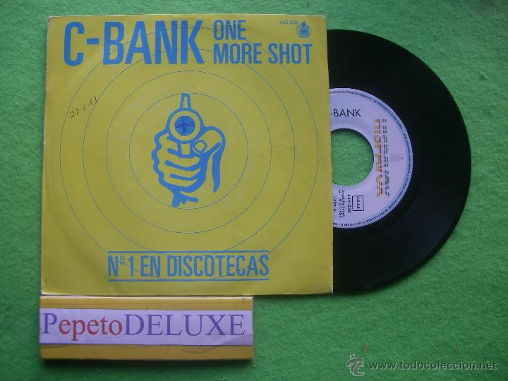 C-BANK ONE MORE SHOT SG SPAIN 1982 PDELUXE (Música - Discos - Singles Vinilo - Disco y Dance)