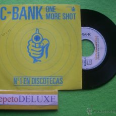 Discos de vinilo: C-BANK ONE MORE SHOT SG SPAIN 1982 PDELUXE . Lote 54598742